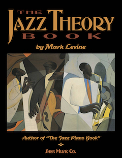 The Jazz Theory Book by Mark Levine | Sher Music Co