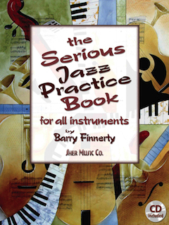 The Serious Jazz Practice Book by Barry Finnerty | Sher Music Co