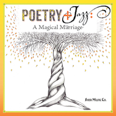 Poetry Jazz A Magical Marriage