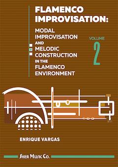 Flamenco Improvisation: Vol  2 by Enrique Vargas   Sher Music Co