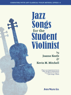 Jazz Songs for the Student Violinist by Joanne Keefe & Kevin